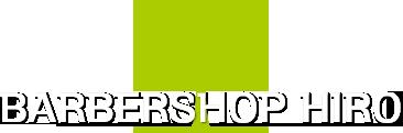 BARBERSHOP HIRO(バーバーショップヒロ) | 吹田市・千里丘駅近くのメンズカット理容室・ヘアーサロン